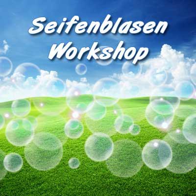 Workshop mit Seifenblasen