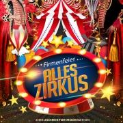 Zirkusfest Mitarbeiterfest Firmenfeier