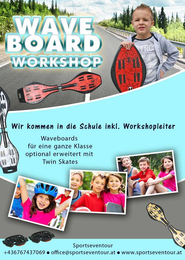 Waveboard Workshop